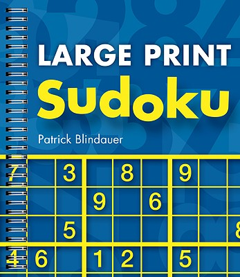 Large Print Sudoku By Blindauer, Patrick